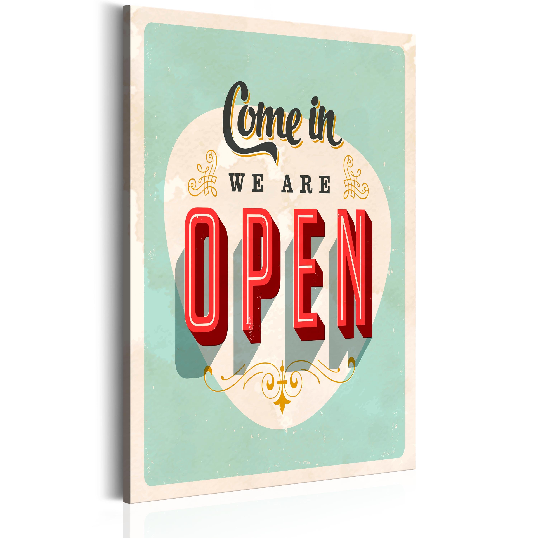 Obraz - Come in, we are open 60x90