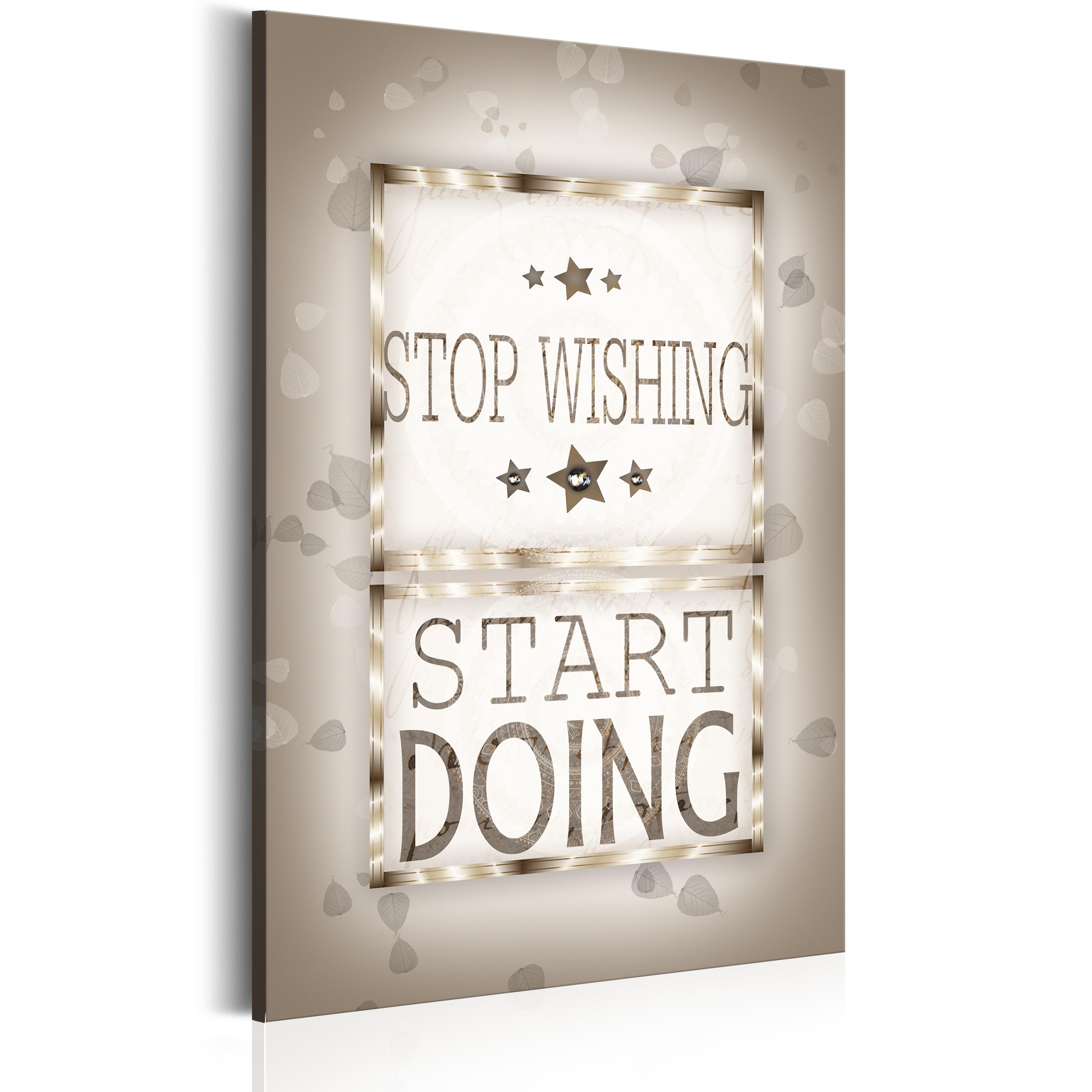 Obraz - Sentences - Stop Wishing 60x90